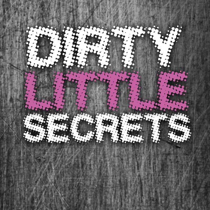 Dirty-little-secrets